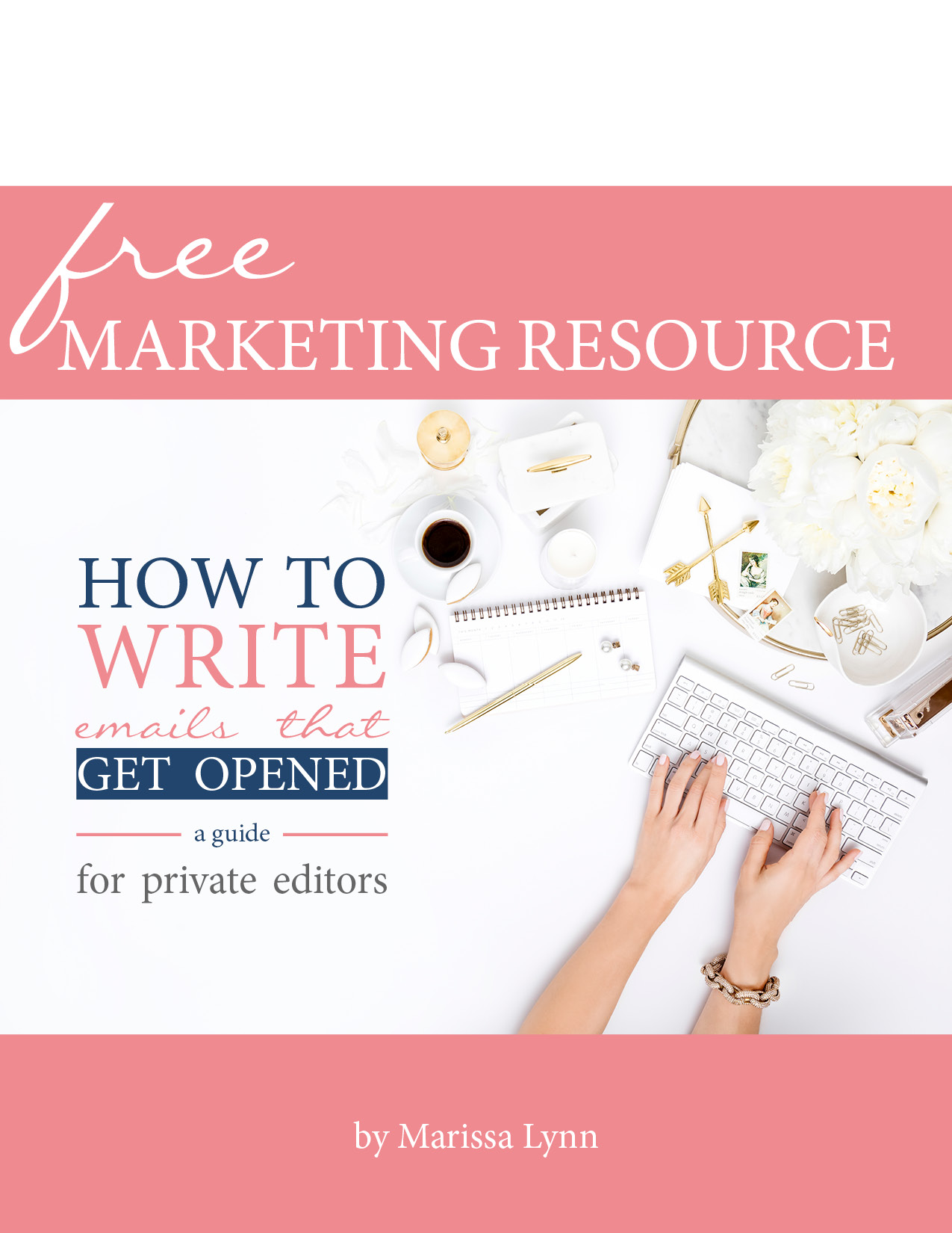 Snag your FREE marketing resource!